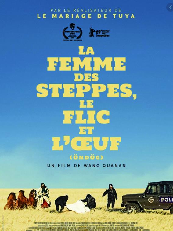 Affiche du film La femme des steppes, le flic et l'oeuf